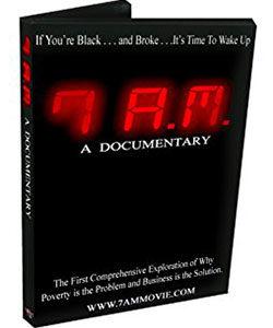 7 A.M: A DOCUMENTARY