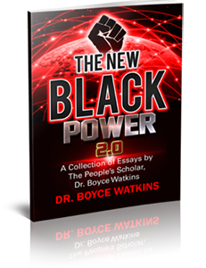 New Black Power 2: A Collection of Essays by The People's Scholar, Dr. Boyce Watkins