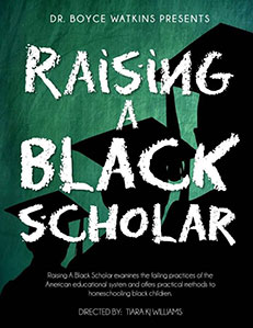 Raising A Black Scholar