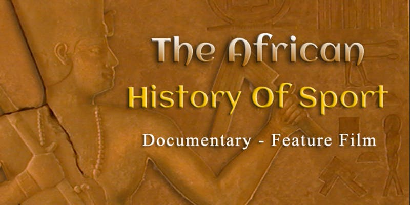 African History of Sport – BHM Premiere