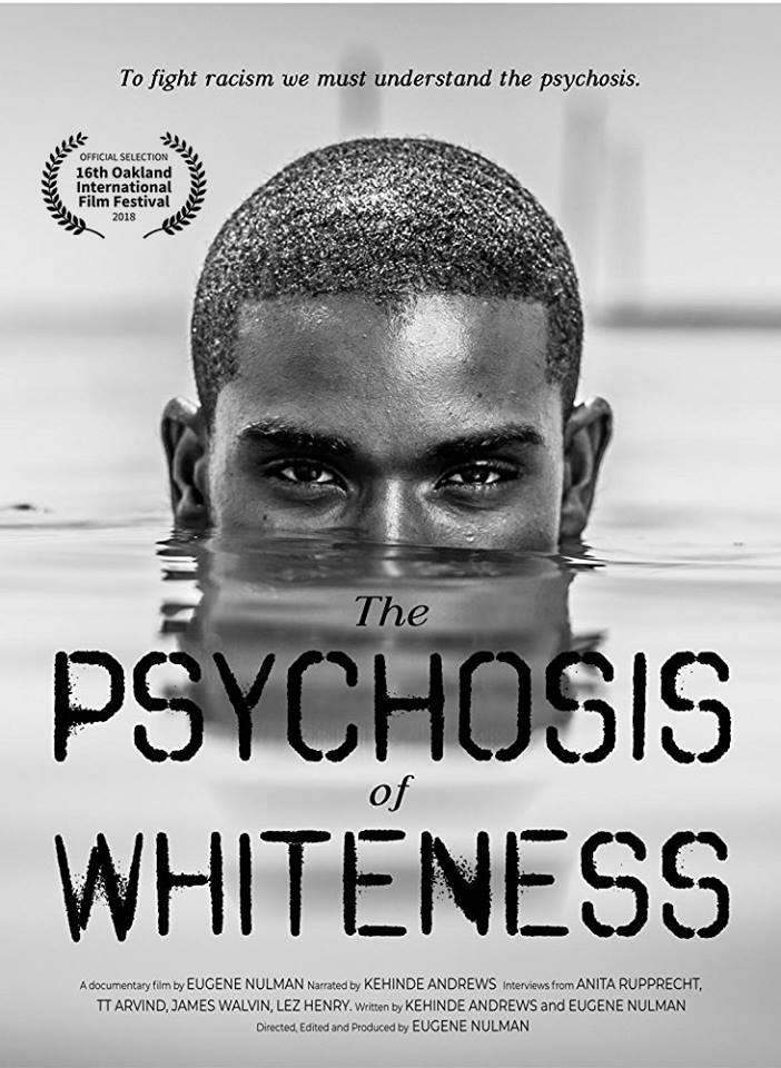 South London Premiere – The Psychosis of Whiteness
