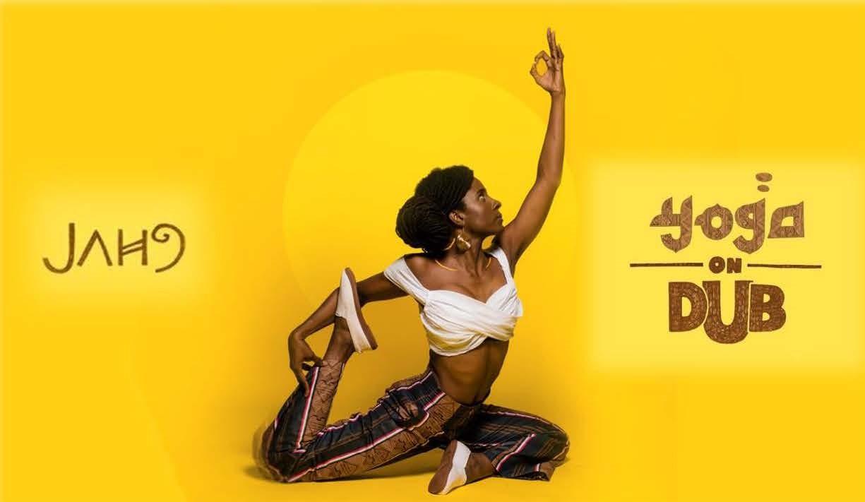 'YOGA ON DUB' WITH JAH 9