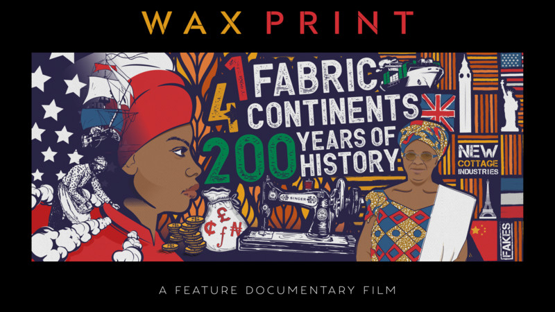 West London Premiere of 'Wax Print: 1 Fabric, 4 Continents, 200 Years of History'